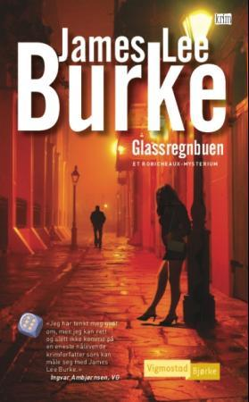 Glassregnbuen - James Lee Burke