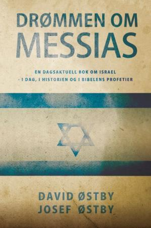 Drømmen om Messias - David Østby