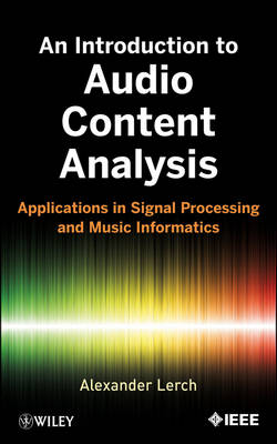 An Introduction to Audio Content Analysis - Alexander Lerch