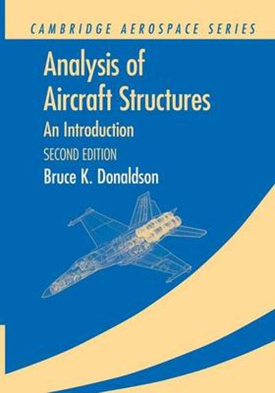 Analysis of Aircraft Structures - Bruce K. Donaldson