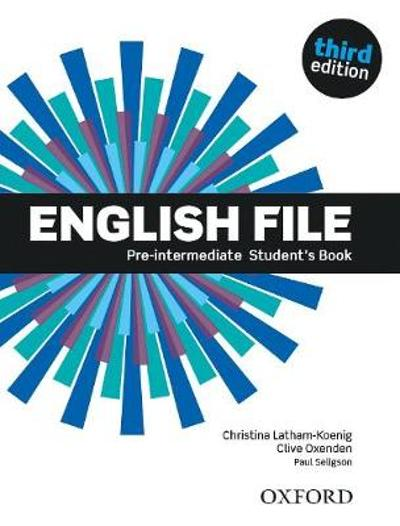 English File: Pre-Intermediate: Student's Book -