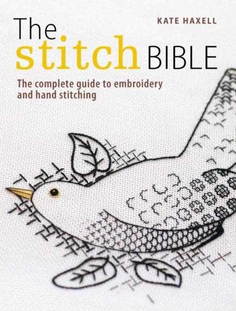 The Stitch Bible - Kate Haxell