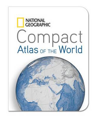 Compact Atlas of the World - National Geographic