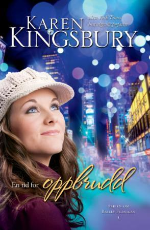 En tid for oppbrudd - Karen Kingsbury