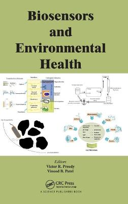 Biosensors and Environmental Health - Victor R. Preedy