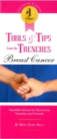 #1 Best Tools & Tips from the Trenches of Breast Cancer - Mary Olsen Kelly