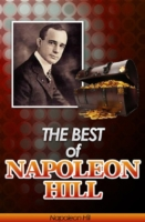 Best of Napoleon Hill (Annotated) - Napoleon Hill