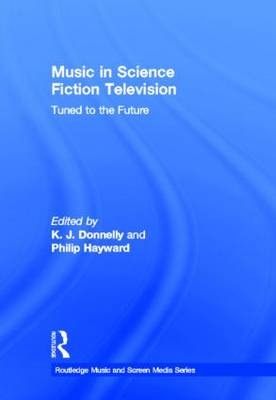 Music in Science Fiction Television - K.J. Donnelly