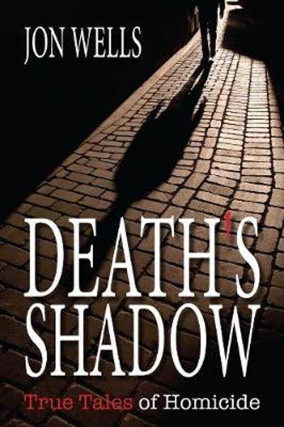 Death's Shadow - Jon Wells