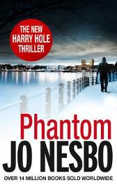 Phantom - Jo Nesbø