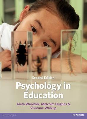 Psychology in Education - Anita Woolfolk