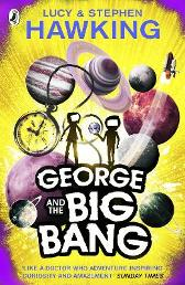 George and the Big Bang - Lucy Hawking Stephen Hawking