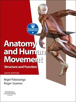 Anatomy and Human Movement - Nigel Palastanga