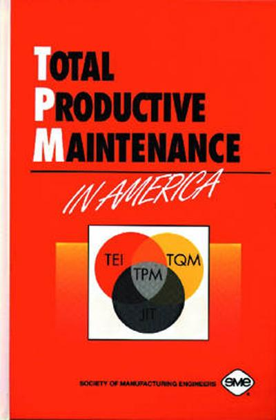 Total Productive Maintenance in America -