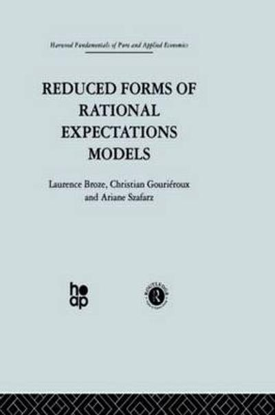 Reduced Forms of Rational Expectations Models - L. Broze
