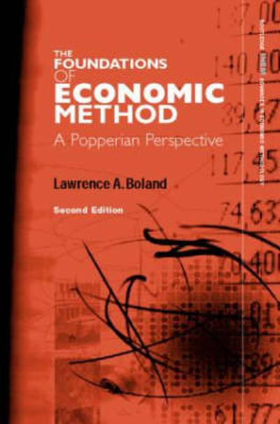 Foundations of Economic Method - Lawrence A. Boland