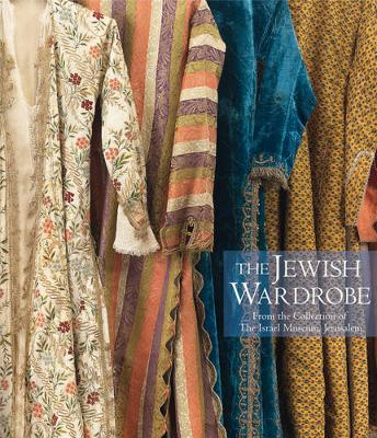 The Jewish Wardrobe - Juhasz, Esther