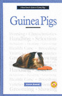 A New Owner's Guide to Guinea Pigs - Karen Bawoll