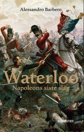 Waterloo - Alessandro Barbero