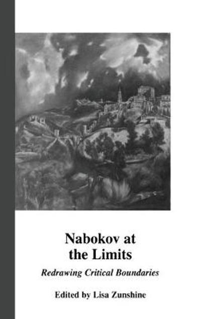 Nabokov at the Limits - Lisa Zunshine