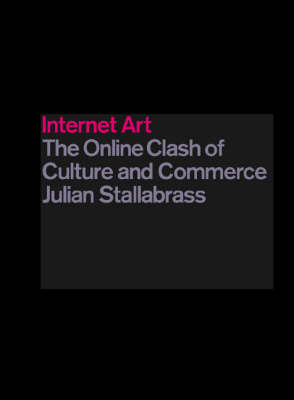 Internet Art - Julian Stallabrass