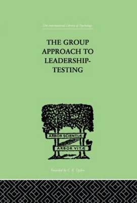 The Group Approach to Leadership-testing - Henry Harris