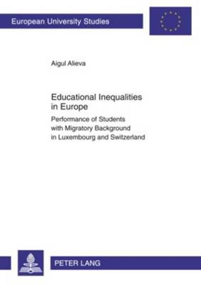 Educational Inequalities in Europe - Aigul Alieva
