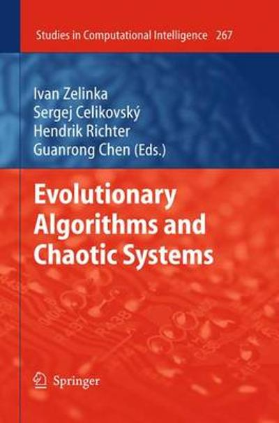 Evolutionary Algorithms and Chaotic Systems - Ivan Zelinka