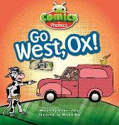 Bug Club Comics for Phonics Set 06 Red A Go West, Ox! - Jeanne Willis