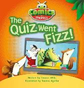 Bug Club Comics for Phonics Set 07 Red A The Quiz Went Fizz - Jeanne Willis