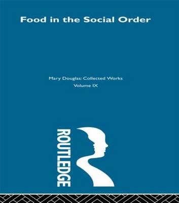 Food in the Social Order - Professor Mary Douglas