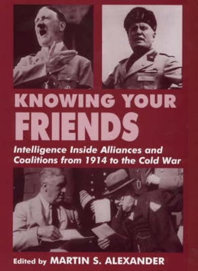 Knowing Your Friends - Martin S. Alexander