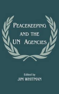 U.N.Agencies and Peacekeeping - Jim Whitman
