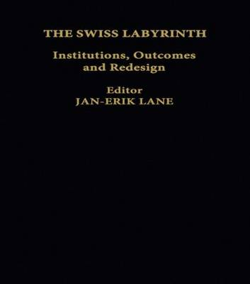 The Swiss Labyrinth - Jan-Erik Lane