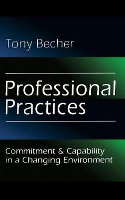 Professional Practices - Tony Becher