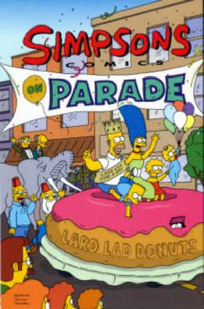 The Simpsons Comics on Parade - Matt Groening