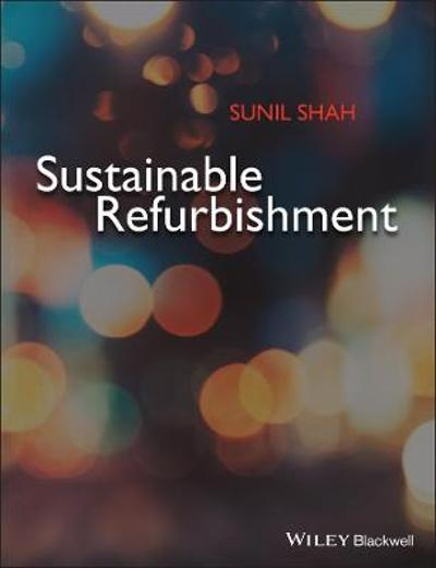 Sustainable Refurbishment - Sunil Shah