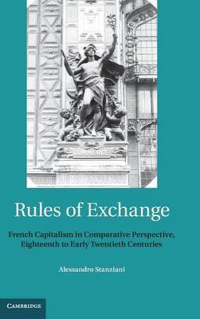 Rules of Exchange - Alessandro Stanziani
