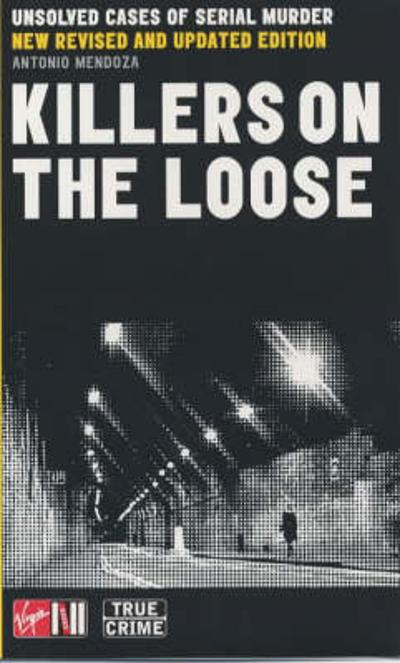 Killers On The Loose - Antonio Mendoza