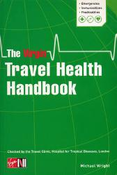 The Virgin Travel Health Handbook - Michael Wright