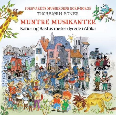 Muntre musikanter - Thorbjørn Egner