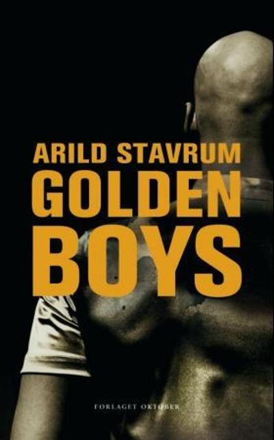 Golden boys - Arild Stavrum
