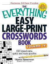 The Everything Easy Large-Print Crosswords Book, Volume IV - Charles Timmerman