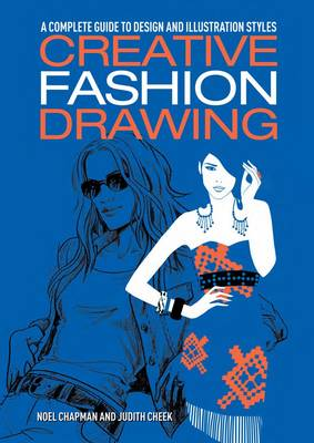 Creative Fashion Drawing - Noel Chapman