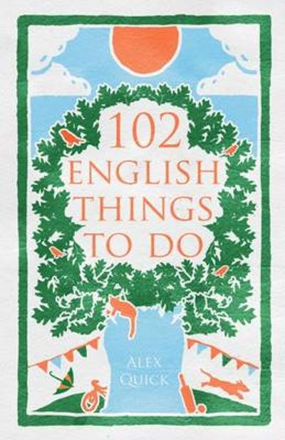 102 English Things To Do - Alex Quick