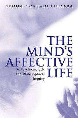 The Mind's Affective Life - Gemma Fiumara Corradi