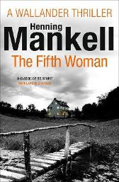The Fifth Woman - Henning Mankell