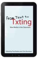 From Text to Txting - Paul Budra