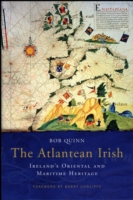 Atlantean Irish - Bob Quinn