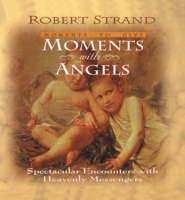 Moments with Angels - Robert Strand